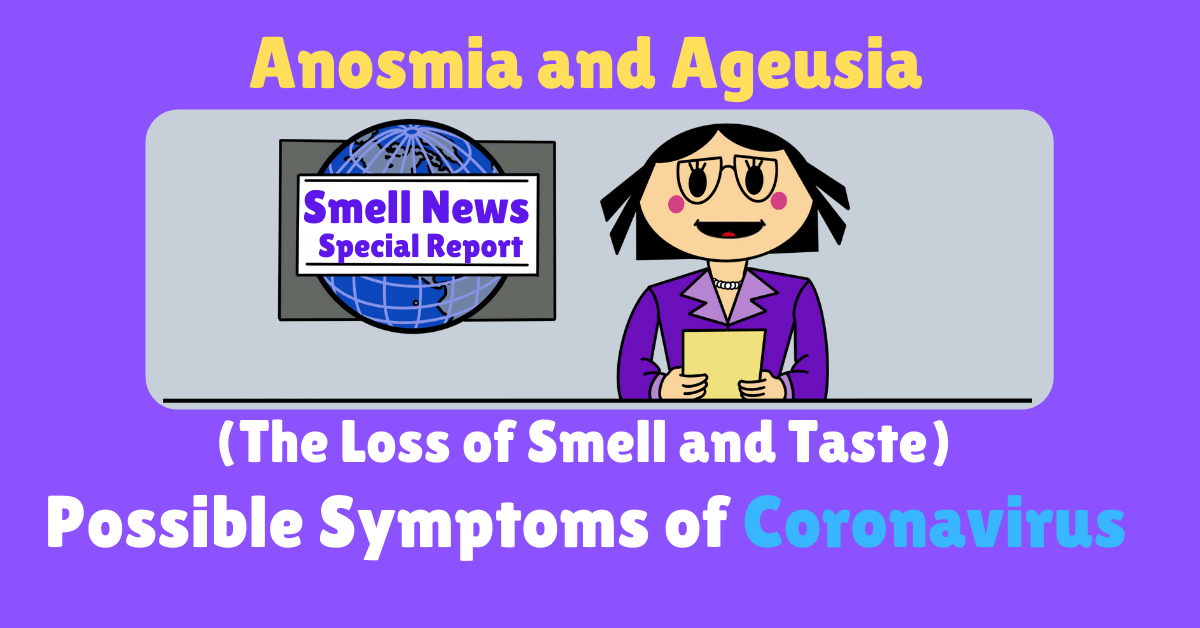 Anosmia Coronavirus Post By The Girl Who Cant Smell