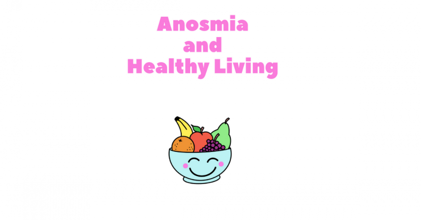 Anosmia and Healthy Living Picture