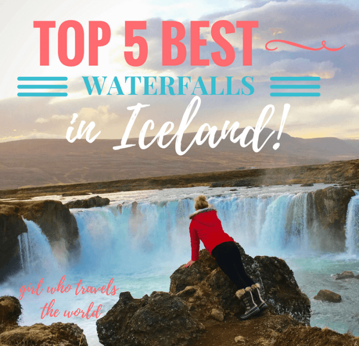 Top 5 Best Waterfalls in Iceland!