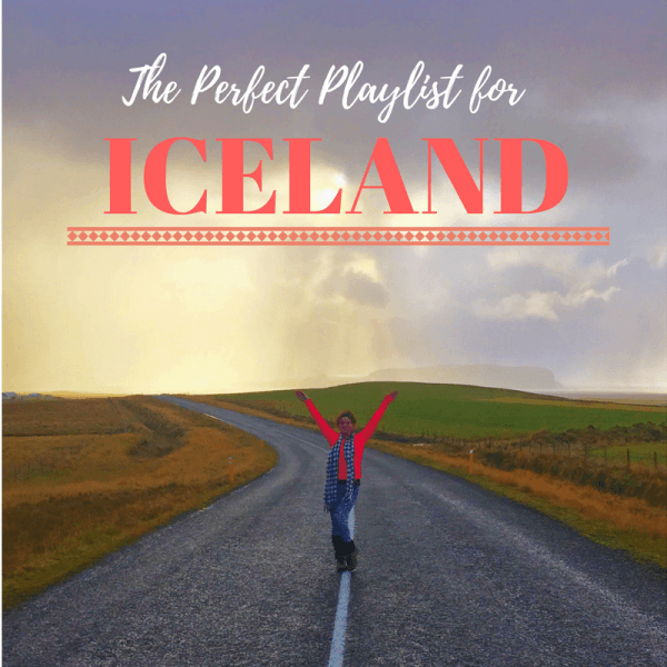 Your Perfect Iceland Playlist, Girl Who Travels the World