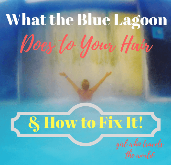 How to Fix Blue Lagoon Hair, Girl Who Travels the World