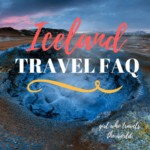 Iceland Travel FAQ, Girl Who Travels the World