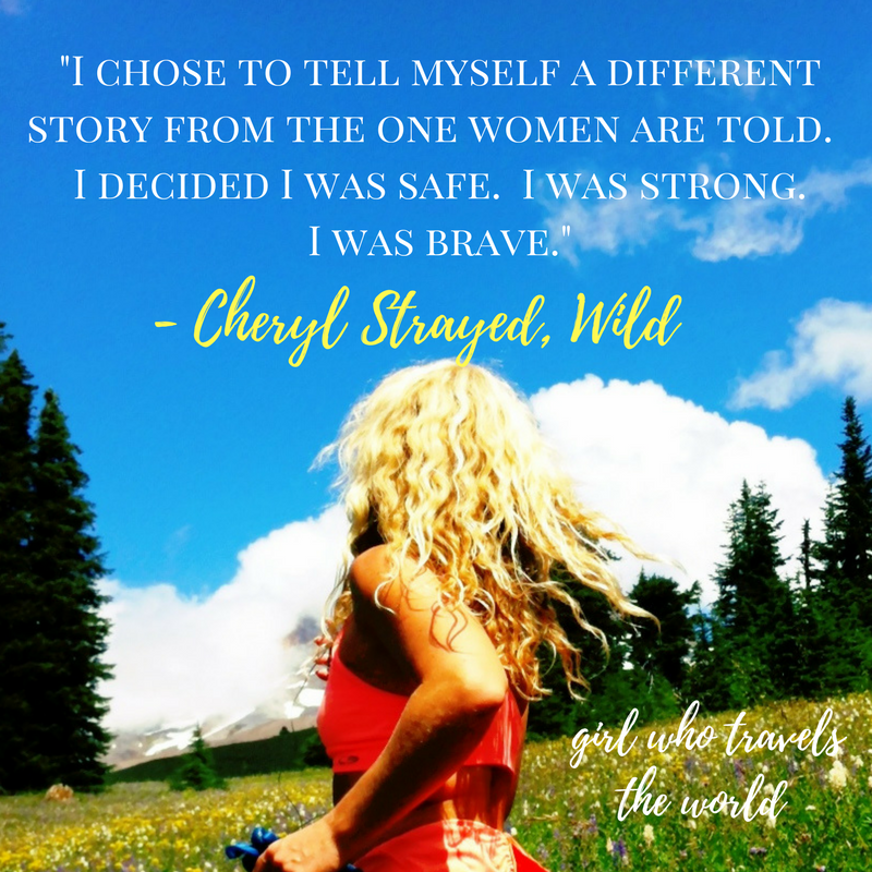 Solo Female Travel, Wild Quote, Girl Who Travels the World