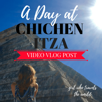 A Day at Chichen Itza ~ Vlog Post!