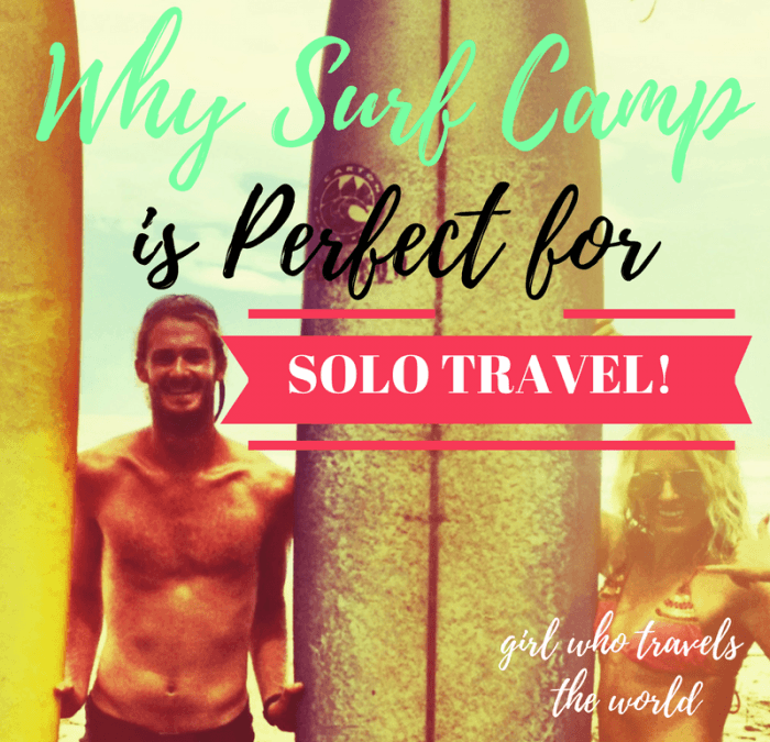 Why Surf Camp is Perfect for Solo Travel!