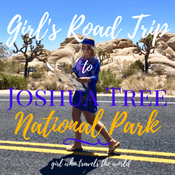 Girl's Road Trip to Joshua Tree ~ Video Post!