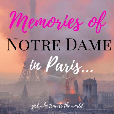 Memories of Notre Dame in Paris
