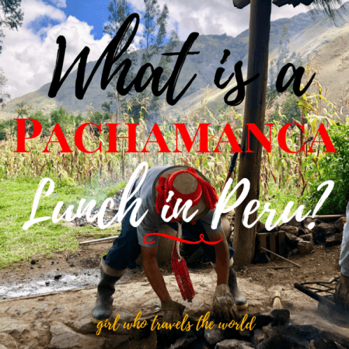 What is a Pachamanca Lunch in Peru?