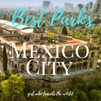 Best Parks in Mexico City for Travelers
