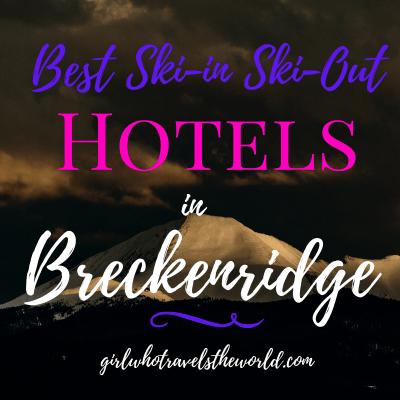 Best Ski-in Ski-Out Hotels in Breckenridge