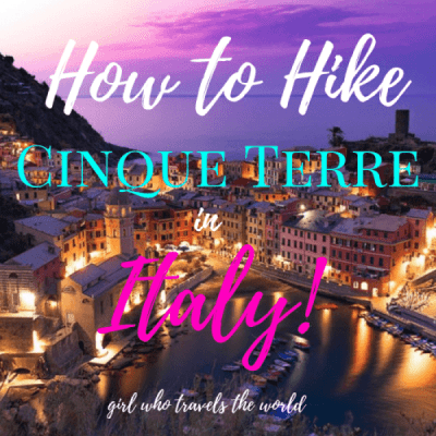 How to Hike Cinque Terre in Italy!