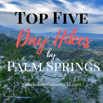 Top Five Day Hikes by Palm Springs