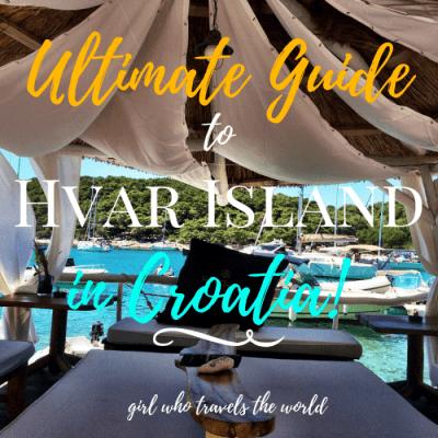 Ultimate Guide to Hvar Island in Croatia