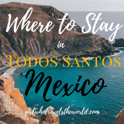 Where to Stay in Todos Santos