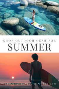 Outdoor Gear Guide for Summer 2021, Girl Who Travels the World