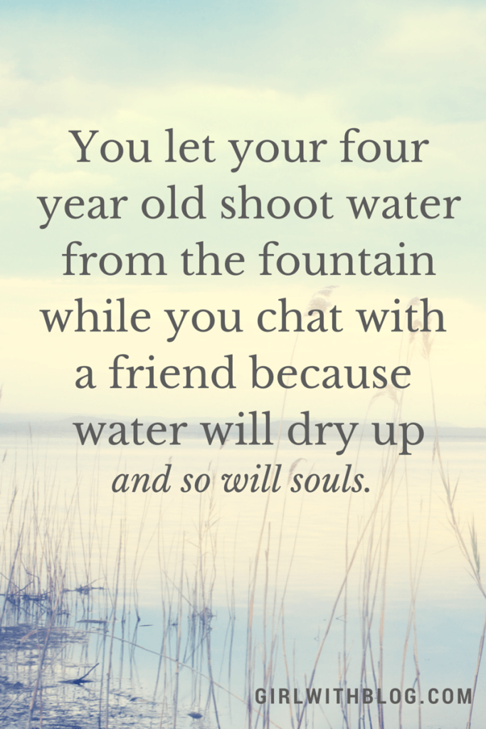 You let your four year old shoot water
