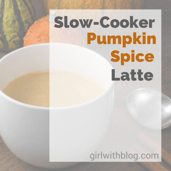 Slow-Cooker Pumpkin Spice Latte | girlwithblog.com