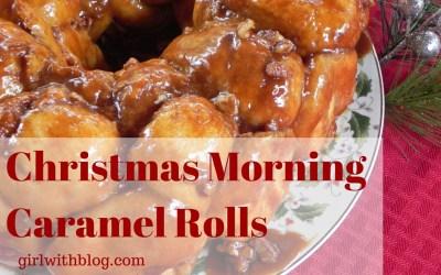 Day Fourteen :: Christmas Morning Caramel Rolls