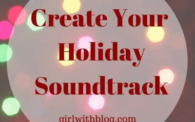 Day Eight : Create Your Soundtrack