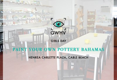 Paint Your Own Pottery Bahamas | Girls Day