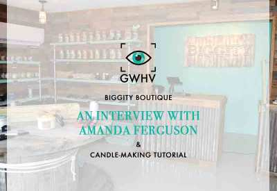 Biggity: An interview & Candle-Making Tutorial with Amanda Ferguson