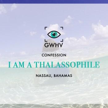 I am a Thalassophile
