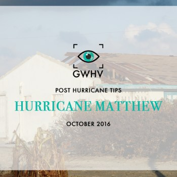 Post Hurricane Matthew Tips