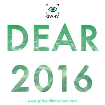 Dear 2016 - Year in Review