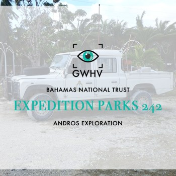 Bahamas National Trust: Expedition Parks 242 Andros