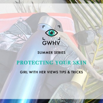 8 Tips for Protecting Your Skin This Summer
