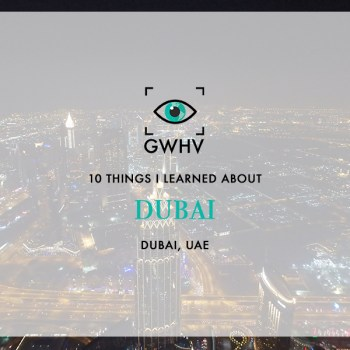 10 Things I Learned About Dubai