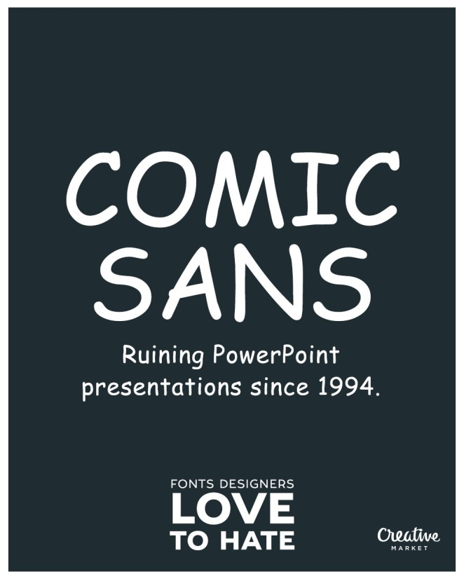 Those Fonts That Designers Love to Hate - Design Mash