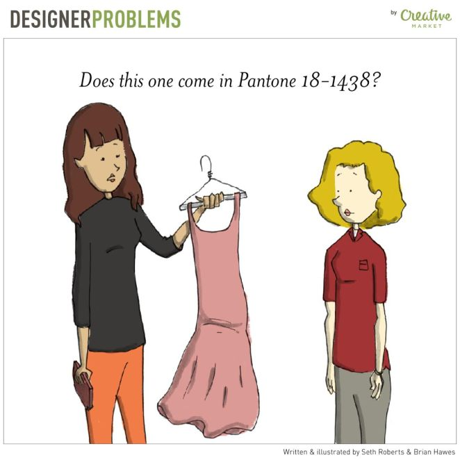 Funny Illustrations of Everyday Designer Problems - Girly Design Blog