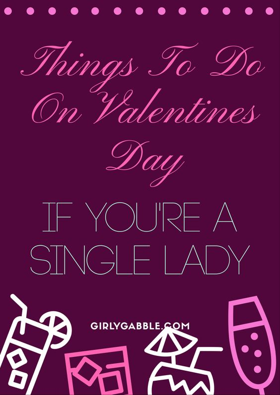 things-to-do-on-valentines-day-if-youre-sinlge
