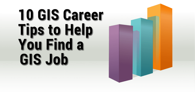 GIS Career Tips