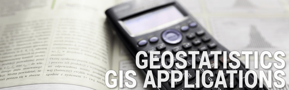 Geostatistics GIS Applications