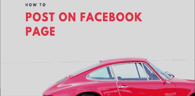 How do I post on a Page and who can see it on Facebook