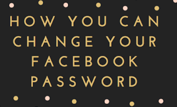 How you can change your Facebook password