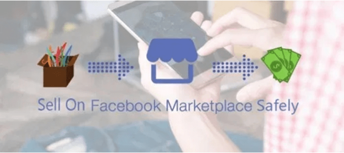 Sell On Facebook Marketplace Safely - How to Sell On Facebook Marketplace Safely