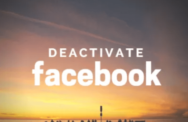 Fast Steps to deactivate Your Facebook Account
