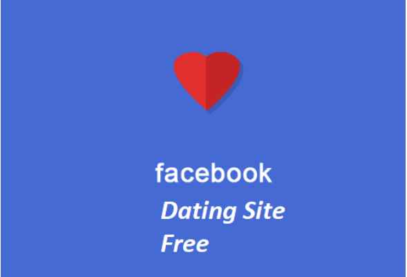 Facebook Dating Site Free App – FB Dating Site Setup | Facebook Dating Site Free Near Me
