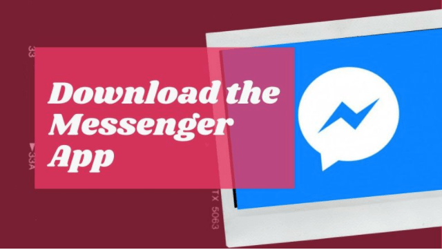 How to Use Messenger Facebook