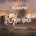 Music: Flag Pee - Egwe Iwele 14