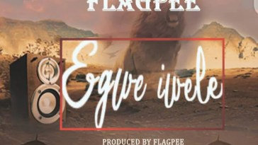 Music: Flag Pee - Egwe Iwele 2