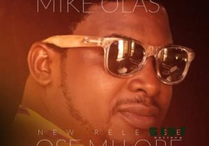 Mike Olas – O Semilore