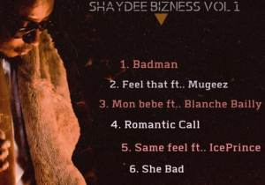 Shaydee to release new project, 'Shaydee Bizness Vol. 1' EP