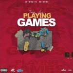 Troy Ave Playing Games Mp3 Download