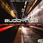 Buddynice – House Of Elders EP (Full Album)