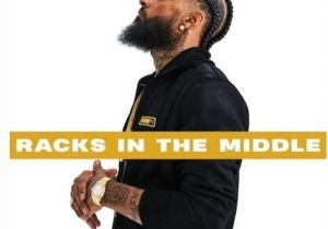 Nipsey Hussle Ft. Roddy Ricch & Hit-Boy – Racks In The Middle