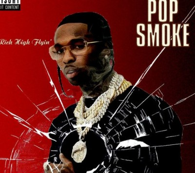 Album: Pop Smoke – Get Rich High Flyin